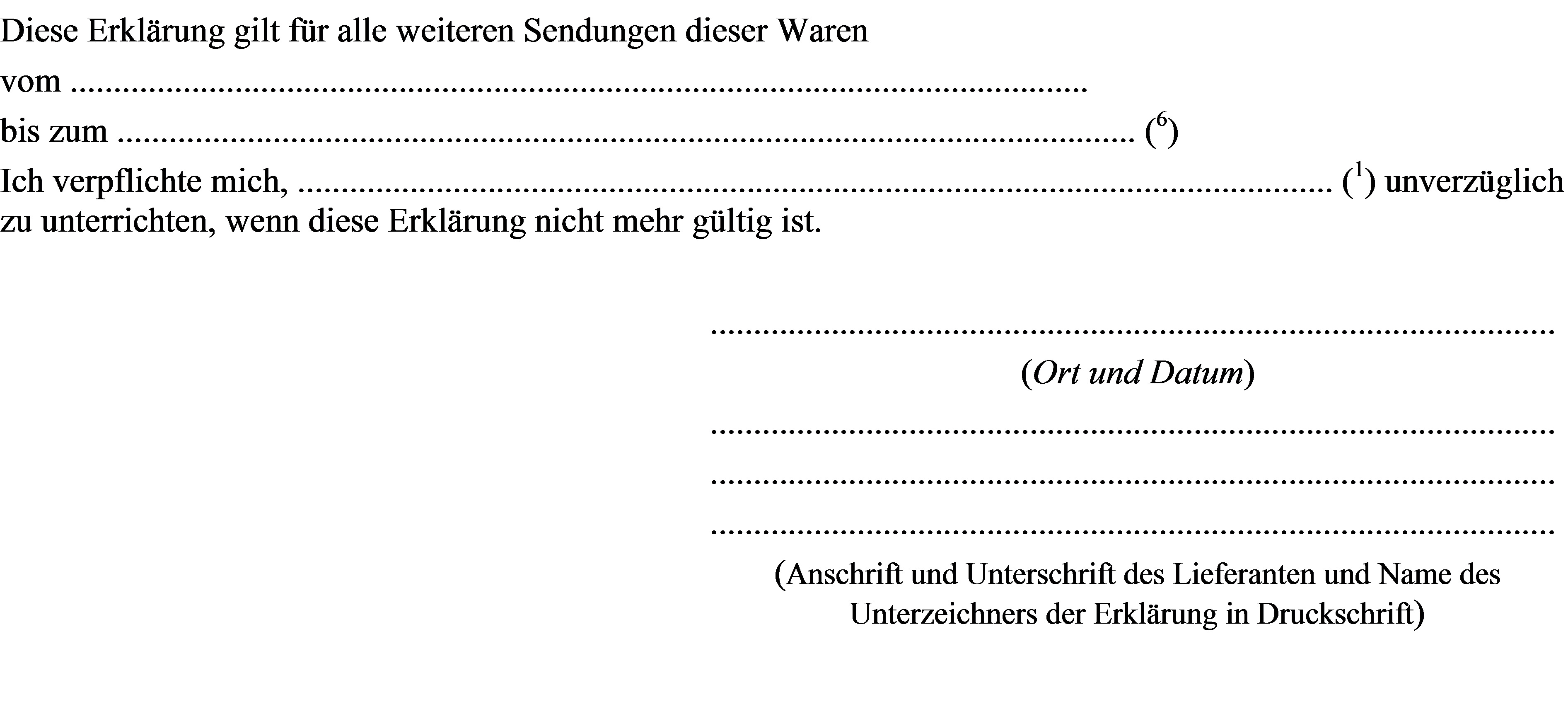 1 name und anschrift des empfngers der waren - Lieferantenerklrung Muster